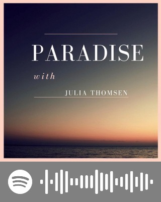 Paradise by Julia Thomsen